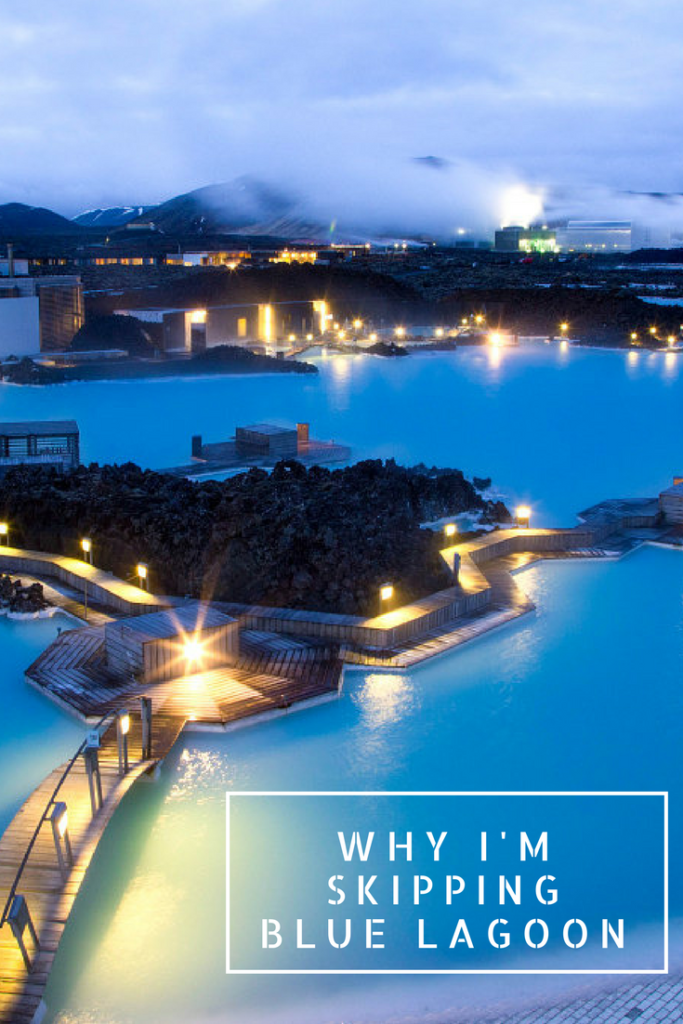 Reasons why I skipped the Blue Lagoon in Iceland