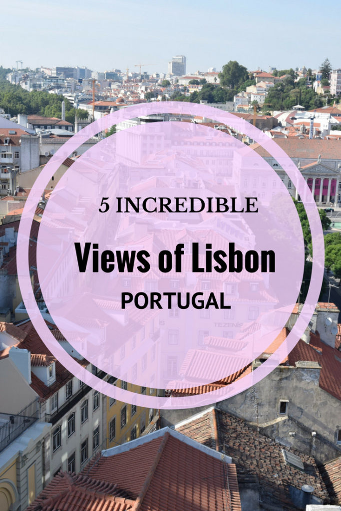 Viewpoints in Lisbon, Portugal for phenomenal city and river views.
