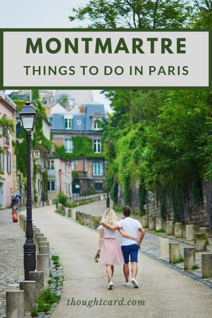 Things to do Montmartre, Paris