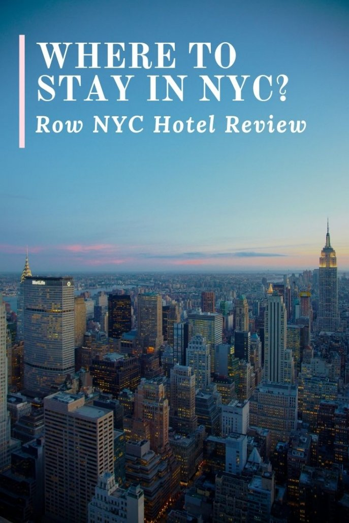 Row NYC Review: Where to stay in New York City.