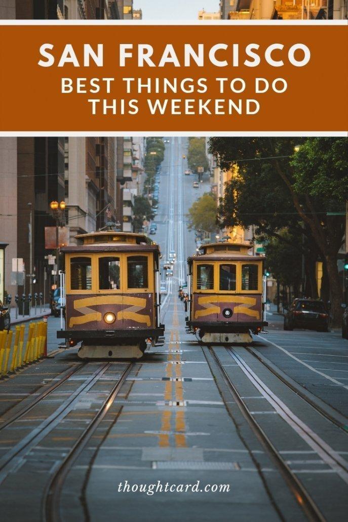 San Francisco Weekend Itinerary