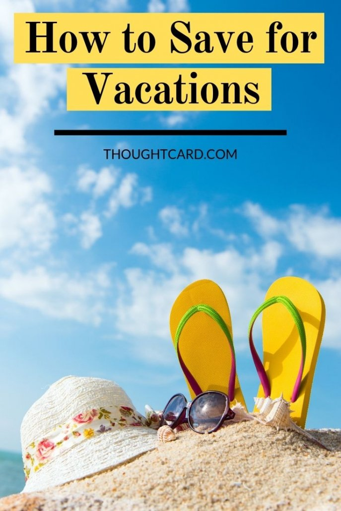How to save money for vacations.