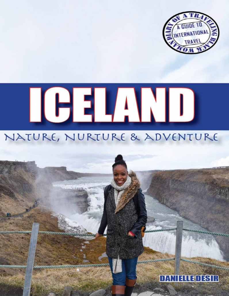 Iceland travel guide: Iceland: Nature, Nurture & Adventure