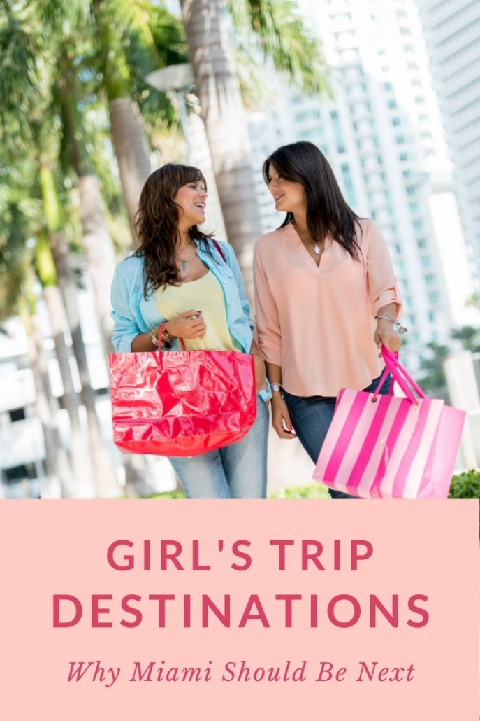 Ultimate Girl's Trip Guide to Miami