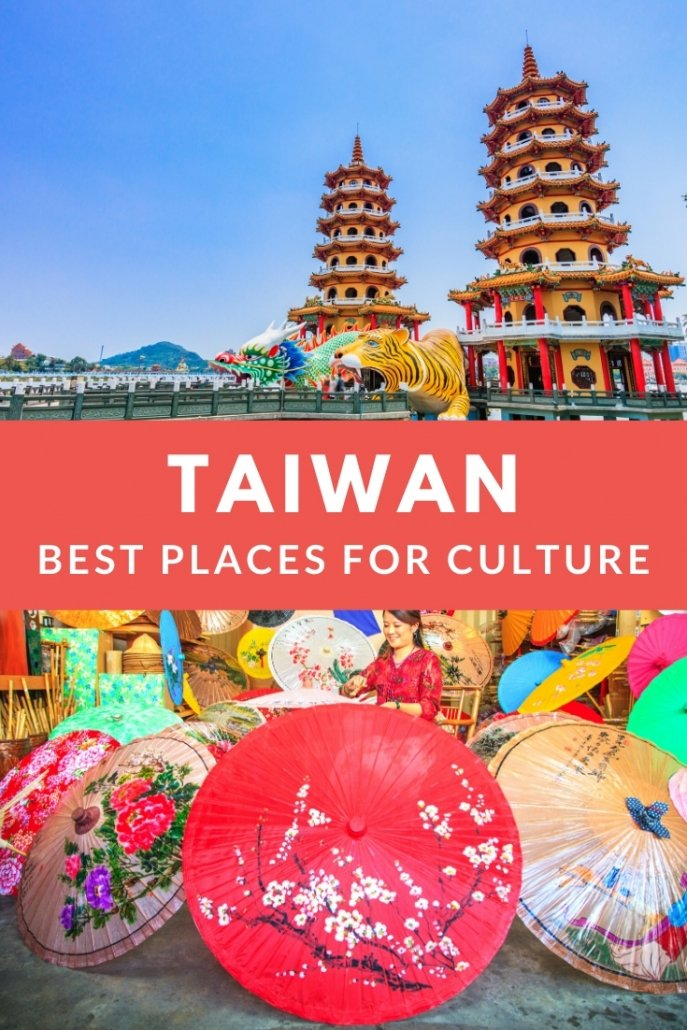 Best places to see Taiwan Culture in Taiwan.