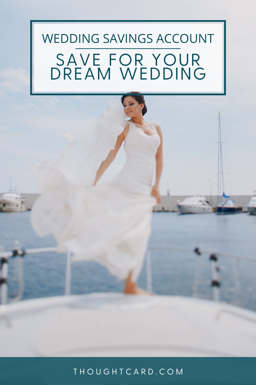 Why you need a wedding savings account.